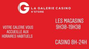 Horaires de la galerie Casino K'store